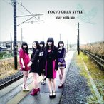 東京女子流 / Stay with me(Type-C) [CD]
