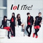 lol/fire! CD