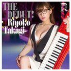 高木里代子/THE DEBUT!(CD+Blu-ray) CD