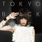 大森靖子/TOKYO BLACK HOLE(通常盤) CD