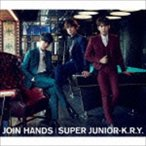 SUPER JUNIOR-K.R.Y. / JOIN HANDS(CD+DVD) [CD]