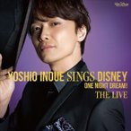 井上芳雄/Yoshio Inoue sings Disney 〜One Night Dream! The Live(通常盤/CD+DVD) CD