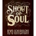 石橋凌/SHOUT of SOUL Blu-ray