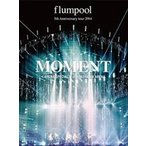 flumpool 5th Anniversary tour 2014「MOMENT」〈ARENA SPECIAL〉at YOKOHAMA ARENA [DVD]