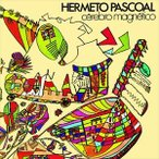 エルメート・パスコアル/セレブロ・マグネチコ CD