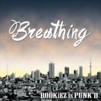 ROOKiEZ is PUNK'D/Breathing(CD+DVD) CD