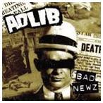 アドリブ/バッド・ニュース CD