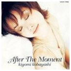 小林清美/After The Moment(オンデマンドCD) CD