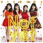 Not yet/already(通常盤/Type-A/CD+DVD) CD
