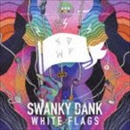 SWANKY DANK / WHITE FLAGS [CD]