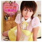 小阪由佳/Life for you(CD+DVD) CD
