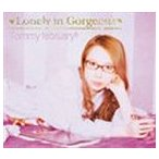 Tommy february6 / ロンリー イン ゴージャス [CD]