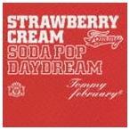 """Tommy february6 / ストロベリー・クリーム ソーダ ポップ""""デイドリーム""""(通常盤/CD+DVD) [CD]"""