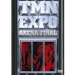 TM NETWORK/EXPO ARENA FINAL DVD