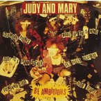 JUDY AND MARY/1992JUDY AND MARY-BE AMBITIOUS+It's A Gaudy It's A Gross CD