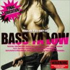 BASS YA LOW -final education- [CD]