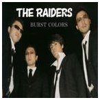 THE RAIDERS/BURST COLORS CD