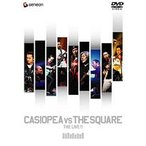 カシオペア/CASIOPEA VS THE SQUARE THE LIVE!! DVD
