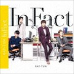 KAT-TUN / In Fact(通常盤) [CD]