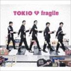 TOKIO / fragile(通常盤) [CD]