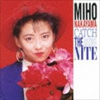 中山美穂 / CATCH THE NITE(廉価盤) [CD]画像