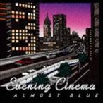 evening cinema/Almost Blue CD