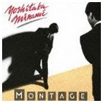 南佳孝/MONTAGE(Blu-specCD2) CD
