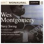 ウェス・モンゴメリー(g)/ネイビー・スイング CD