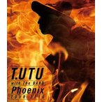 宇都宮隆/T.UTU with The BAND Phoenix Tour 2016 Blu-ray
