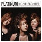 PLΛTINUM / ラブ・ファイター [CD]