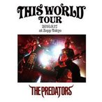 THE PREDATORS/THIS WORLD TOUR DVD