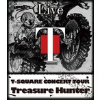 "T-SQUARE CONCERT TOUR""TREASURE HUNTER"" Blu-ray"