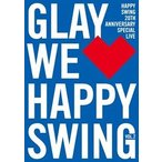 GLAY/HAPPY SWING 20th Anniversary SPECIAL LIVE 〜We■Happy Swing〜 Vol.2 DVD