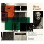 ベト・カレッティ/BYE BYE BRASIL CD