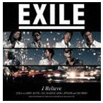 EXILE/I Believe(通常盤) CD
