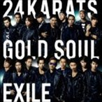 EXILE/24karats GOLD SOUL(CD+DVD) CD