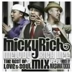MICKY RICH / Melody Rich Life -The Best Of Love & Soul Mix- [CD]
