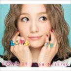 西野カナ/LOVE it(初回生産限定盤/CD+DVD) CD