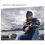 浜田省吾/The Best of Shogo Hamada vol.3 The Last Weekend CD