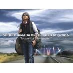"""(初回仕様)浜田省吾/SHOGO HAMADA ON THE ROAD 2015-2016""""Journey of a Songwriter""""(完全生産限定盤) Blu-ray"""