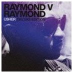 アッシャー/レイモンド V レイモンド:デラックス・エディション(スペシャルプライス盤) CD