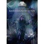 石井竜也/BLACK DIAMOND REFLECTION DVD