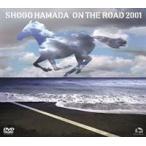 浜田省吾/ON THE ROAD 2001〜THE MONOCHROME RAINBOW/LET SUMMER ROCK!'99/THE SHOGO MUST GO ON〜(通常版) DVD