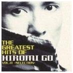 郷ひろみ/THE GREATEST HITS OF HIROMI GO VOL.III-SELECTION- CD
