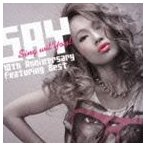SAY / Sing wit You!! 10th Anniversary Featuring Best [CD]
