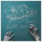 THE GOLDEN WET FINGERS / KILL AFTER KISS(KILL盤) [CD]