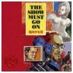 筋肉少女帯/THE SHOW MUST GO ON(通常盤) CD