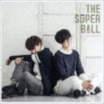 The Super Ball / スパボ!スパボ!スパボ!(通常盤) [CD]