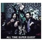 HOTEI with FELLOWS/ALL TIME SUPER GUEST(初回生産限定盤/CD+DVD) CD