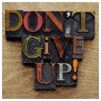 布袋寅泰 / Don't Give Up! [CD]